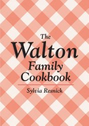 Walton Family Cookbook